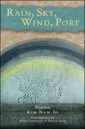 Rain, Sky, Wind, Port : Poems