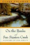 On the Banks of San Simeon Creek: Pioneers of San Simeon