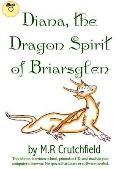 Diana, the Dragon Spirit of Briarsglen