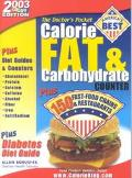 Doctor's Calorie, Fat & Carbohydrate Counter, 2003 Plus Fast-Food Chains & Restaurants