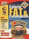 Doctor's Pocket Calorie, Fat & Carbohydrate Counter 2004 Plus 170 Fast-Food Chains & Restaur...
