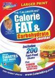 The CalorieKing Calorie, Fat, & Carbohydrate Counter 2013 Larger Print Edition (Calorieking ...
