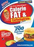 The CalorieKing Calorie, Fat & Carbohydrate Counter 2014: Larger Print Edition (Calorieking ...