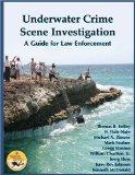 Underwater Crime Scene Investigation: A Guide for Law Enforcement