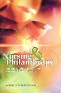 Nursing And Philanthropy An Energizing Metaphor for the 21st Century