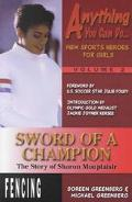 Sword of a Champion The Story of Sharon Monplaisir