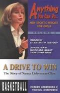 Drive to Win The Story of Nancy Lieberman-Cline