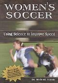 Women's Soccer Using Science to Develop Speed