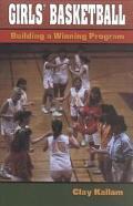 Girls' Basketball Building a Winning Program