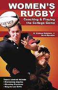 Womens Rugby Coaching And Playing the Collegiate Game