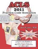 ACLS Practice Code Scenarios - 2011