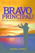 Bravo Principal Building Relationships With Actions That Value Others