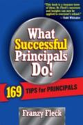 What Successful Principals Do! 169 Tips For Principals