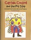 Captain Control and the Pit Stop : A School-Wide Positive Discipline Program