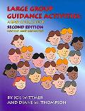 Large Group Guidance Activities A K-12 Sourcebook
