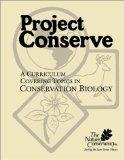Project Conserve: A Curriculum Covering Topics in Conservation Biology