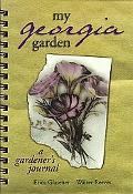 My Georgia Garden A Gardener's Journal