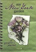 My New York Garden A Gardener's Journal
