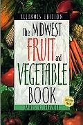 Midwest Fruit and Vegetable Book Illinois