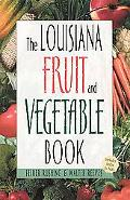 Louisiana Fruit and Vegetable Book Includes Herbs & Nuts