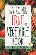 Virginia Fruit and Vegetable Book Includes Herbs & Nuts