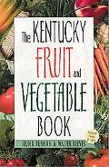 Kentucky Fruit and Vegetable Book Includes Herbs & Nuts