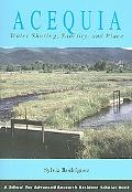 Acequia Water Sharing, Sanctity, And Place