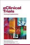 eClinical Trials: Planning and Implementation