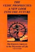 Vedic Prophecies A New Look into the Future