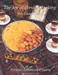 Joy of Persian Cooking Persian American Cuisine