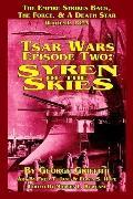 Tsar Wars Epsiode Two Syren of the Skies