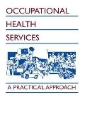 Occupational Health Services A Practical Approach