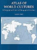 Atlas of World Cultures: A Geographical Guide to Ethnographic Literature