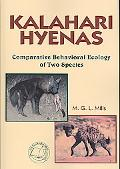 Kalahari Hyenas Comparative Behavioral Ecology of Two Species