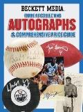 Beckett Guide to Collecting Autographs & Comprehensive Price Guide