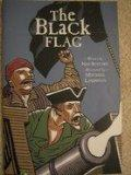 The Black Flag (Phonics Museum, Volume 15)