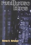 Roadhouse Blues A Novel