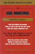 Smart People's Guide to Job Hunting