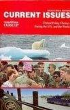 Current Issues 2007-2008: Critical Policy Choices Facing the U.S. and the World: High School...