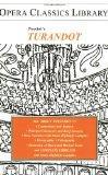 Turandot (Opera Classics Library Series)