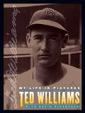 Ted Williams My Life in Pictures