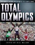 Total Olympics: The Complete Record and History of the Olympic Games