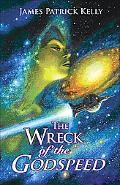 Wreck of the Godspeed: And Other Stories
