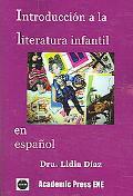 Introduccion a La Literatura Infantil En Espanol