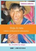 Hoja de ruta, cultura y civilizacin de Latinoamrica (Spanish Edition)