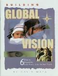Building Global Vision