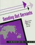Sending Out Servants : A Church-based Short-term Missions