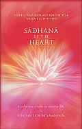 Sadhana of the Heart A Collection of Talks on Spiritual Life; Siddha Yoga Messages for the Y...
