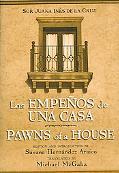 Pawns of a House/ Los Empenos De Una Casa