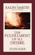Fulfillment of All Desire Study Guide